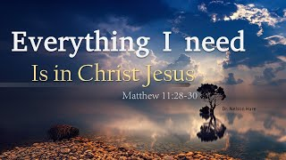 Church Service and Bible Class  7-18-2021 Everything I need is in Christ