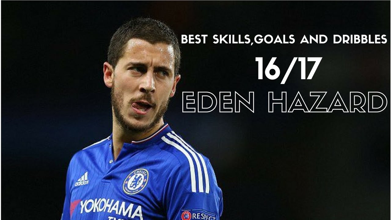 Download EDEN HAZARD - BEST SKILLS & GOALS - 2017 HD