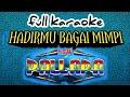 #karaoke#superbass#newPALLAPA#hadirmubagaimimpi# Karaoke New PALLAPA-hadirmu Bagai Mimpi