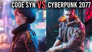 Cyberpunk 2077 vs Code SYN: COMPETITORS?