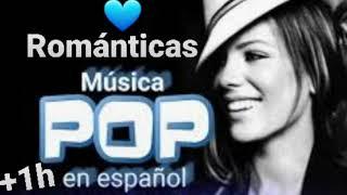 Musica POP en Español que Canciones que Enamoran ❤🔝