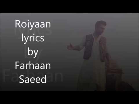 Roiyaan By Farhaan Saeed Lyrics