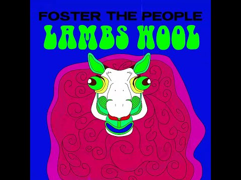 Смотреть клип Foster The People - Lamb'S Wool