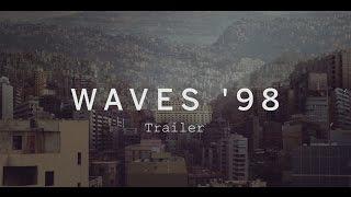 WAVES '98 Trailer | Festival 2015