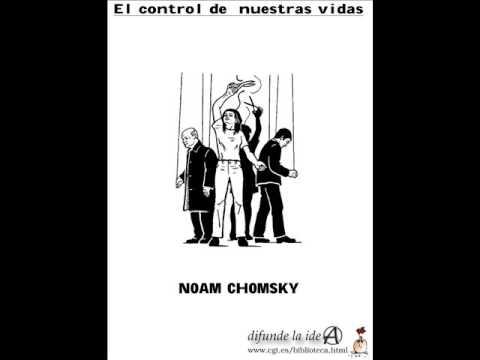 El control de nuestras vidas - Noam Chomsky