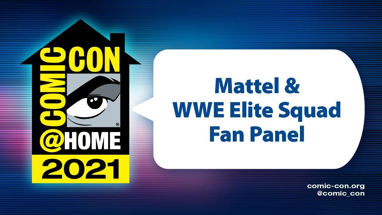 Download Mattel & WWE Elite Squad Fan Panel | Comic-Con@Home 2021