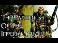 The Payments Of The Imperial Guard - 40K Theories