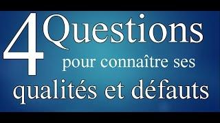 Test personnalité: 4 questions à se poser pour connaître ses qualités et ses défauts