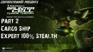 Splinter Cell - Chaos Theory - Stealth Walkthrough - Part 2 - Cargo Ship