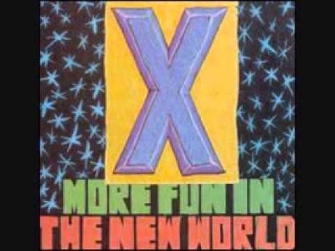 X - More Fun In The New World [Full Album]