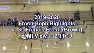 2019-2020 LHS Basketball Highlights: F/S vs St Francis Frosh