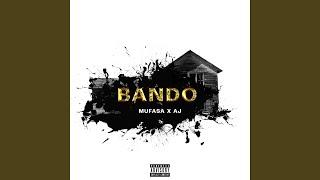 Bando (feat. Mufasa)