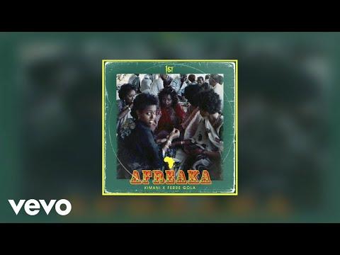 FKI 1st, Kimani - Afreaka (Official Audio) Ft. Ferre Gola