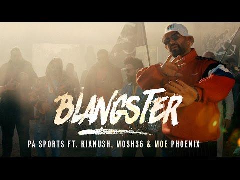 PA Sports - Blangster ft.  Kianush & Mosh 36 & Moe Phoenix