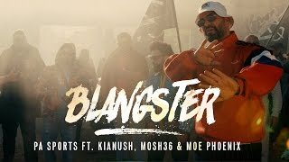 PA Sports - Blangster Ft.  Kianush & Mosh 36 & Moe Phoenix