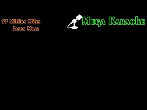 93 Million Miles - Jason Mraz (Karaoke)