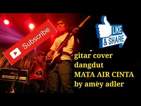MATA AIR CINTA gitar cover dangdut by amey adler