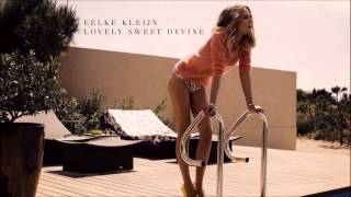 Eelke Kleijn - Lovely Sweet Divine [HD]