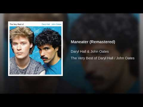 Daryl Hall & John Oates - Maneater (Remastered)