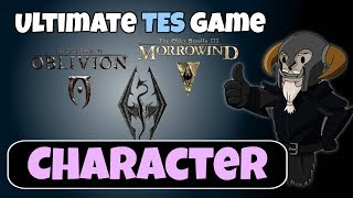 The ULTIMATE Elder Scrolls Game #1 : Character