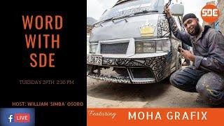 #WordWithSDE featuring Moha Grafix, the legendary matatu artist