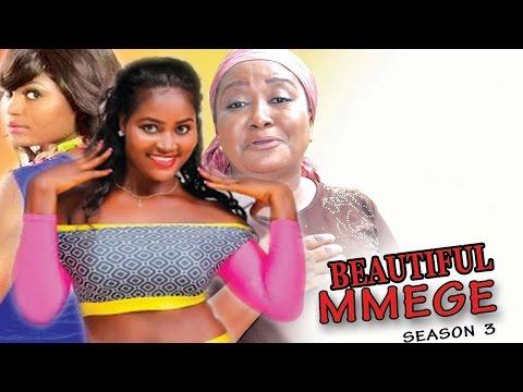 Beautiful Mmege Season 4 - Latest 2017 Nigerian Nollywood Movie