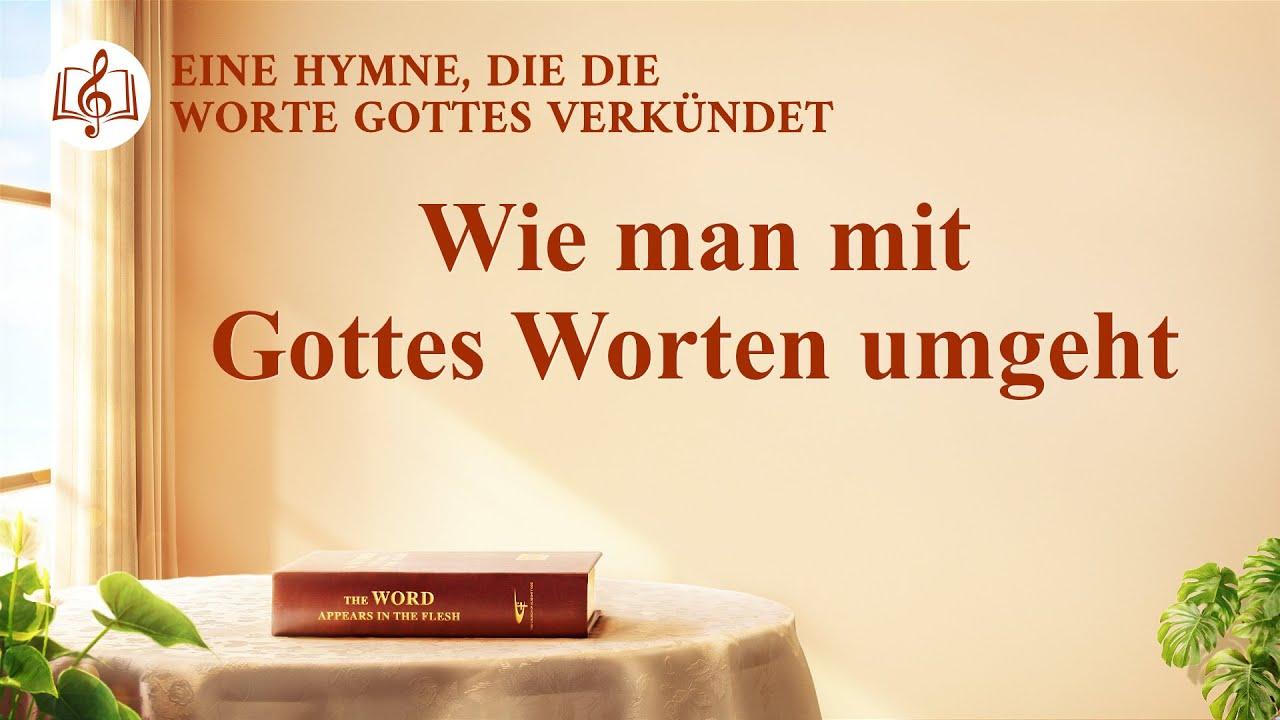 Wie man mit Gottes Worten umgeht   Christliches Lied