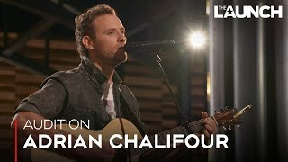 Audition: Adrian Chalifour | THE LAUNCH