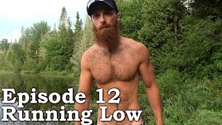 Beyond Survival | The Wilderness Living Challenge 2016 S01E12 - RUNNING LOW