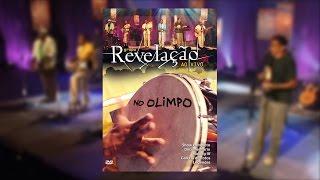 Download Video Grupo Revelação - Ao Vivo no Olimpo (DVD) MP3 3GP MP4