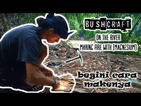 Bushcraft Indonesia | making fire with flint [ Magnesium Flint] | Buschcraft on the river