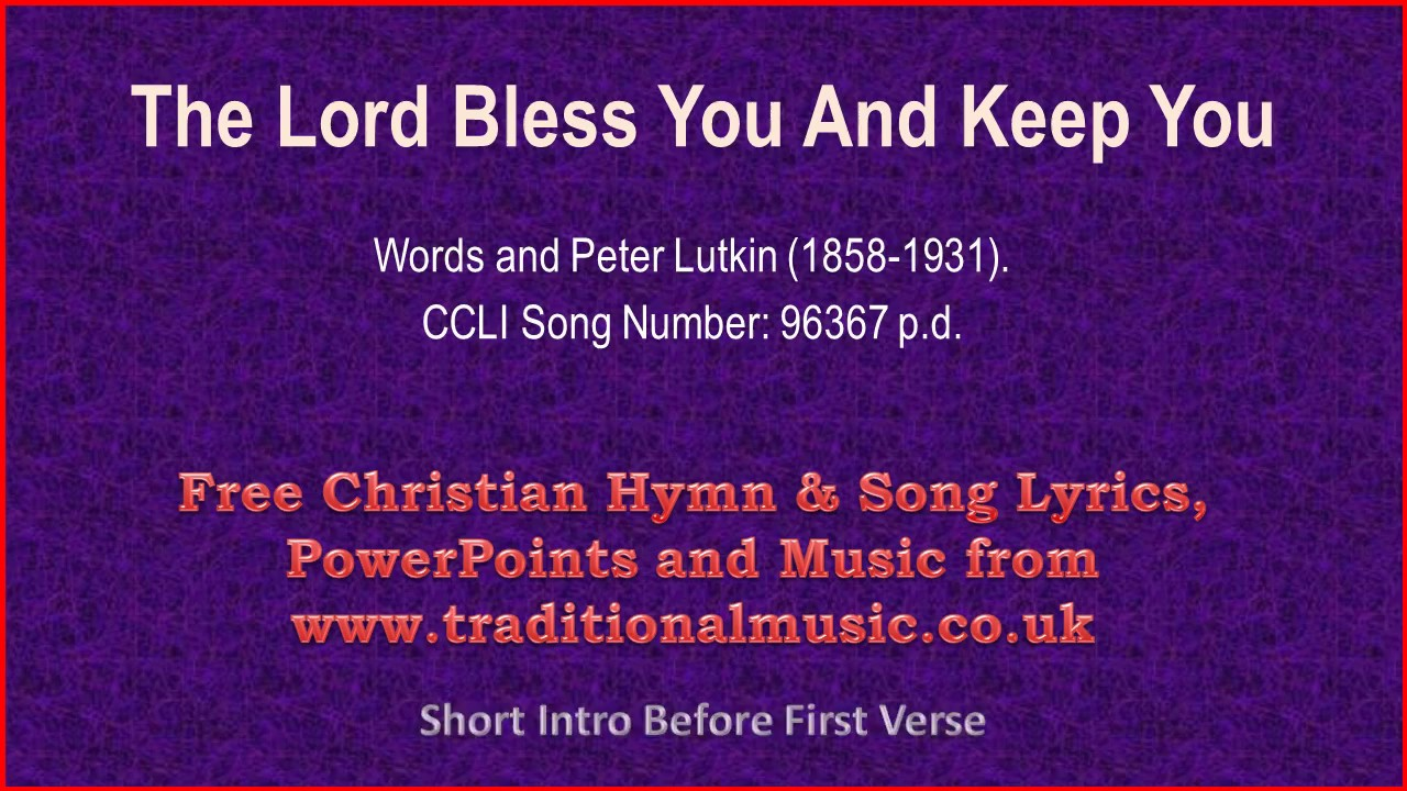 The Lord Bless You And Keep You Hymn Lyrics Music Youtube