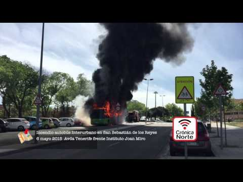 incendio bus san sebastian de los reyes youtube