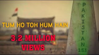 Tum Ho Toh Hum Hain - Short Film | Salute To Indian Army