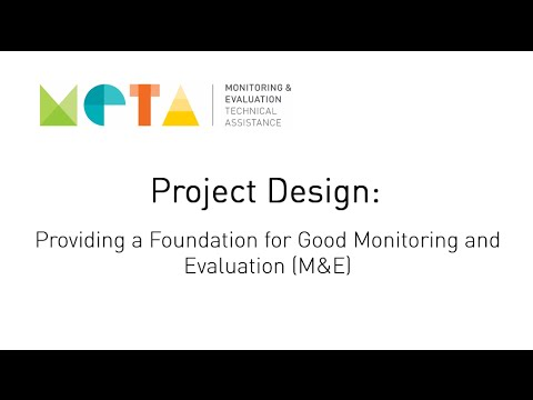 Project Design: Providing a Foundation for Good M&E