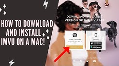 How To Download and Install IMVU On A Mac!