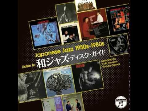 VA - Japanese Jazz 1950s 1980s Listen To Jazz Disc Guide