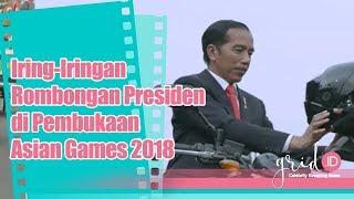 Iring-Iringan Rombongan Presiden Jokowi Menuju Pembukaan Asian Games 2018