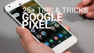 Looking for tips and tricks for the Google Pixel and Pixel XL? We h...