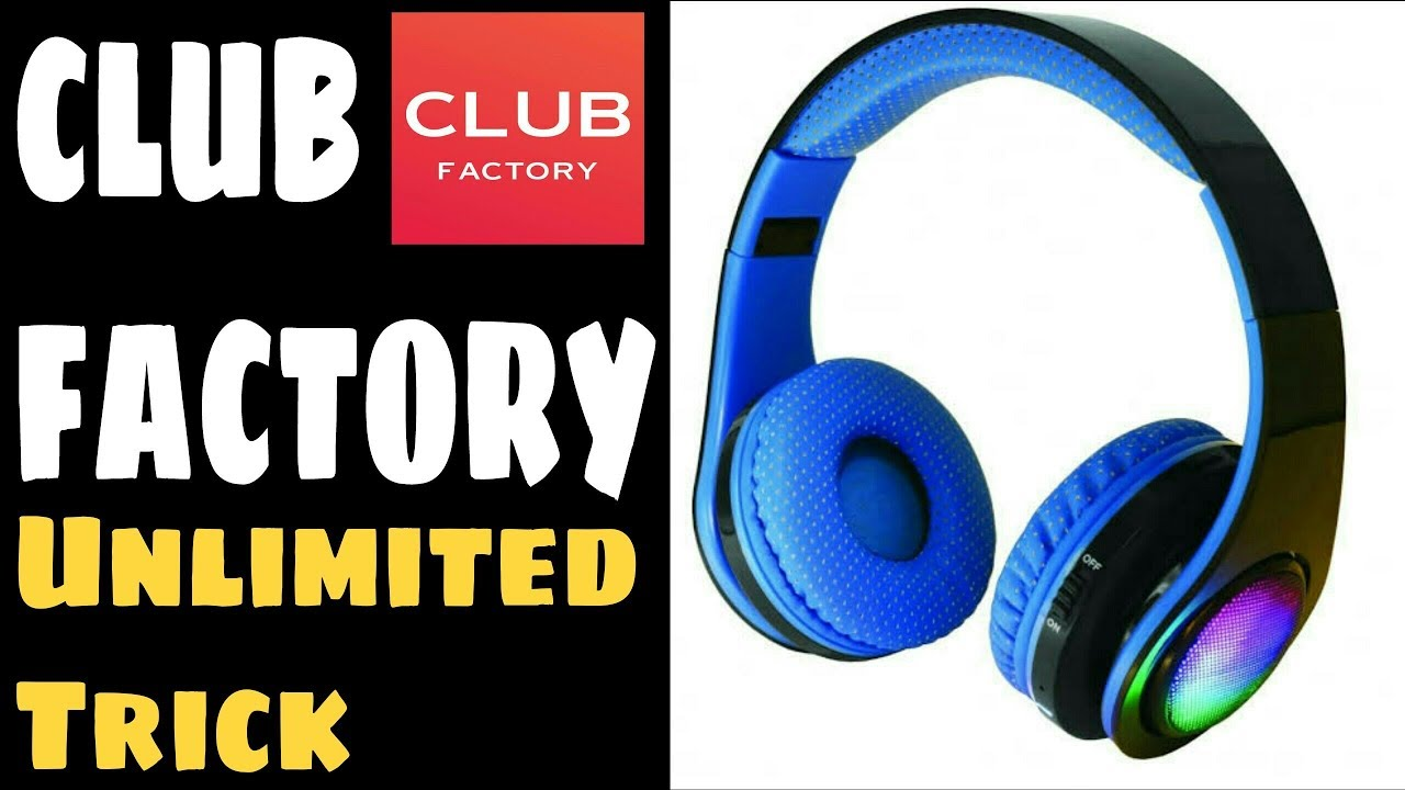 ae821b20621 club factory unlimited trick   free products - YouTube