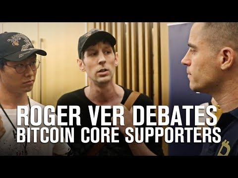 Bitcoin Cash Vs Bitcoin Core (BTC) | Roger Ver Debates Two Bitcoin Core Supporters