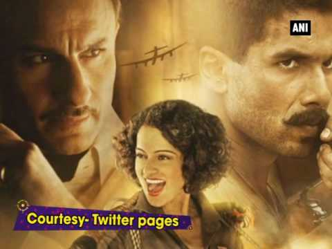 Kangana, Saif, Shahid starrer Rangoon chopped by 40 minutes - ANI News
