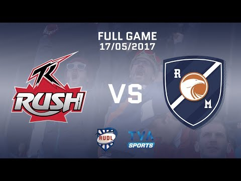 Toronto Rush VS Montreal Royal | GAME | 7/05/2017 | AUDL | TVA SPORTS | Ultimate frisbee