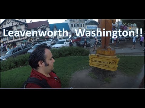 Trip to Leavenworth, WA Memorial Day Weekend 2017