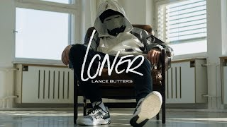 Lance Butters - Loner (Official Video)