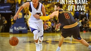 In the Name of Love  | Stephen Curry 2015 Playoff Mix