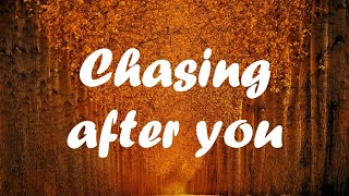Ryan Hurd & Maren Morris - Chasing after you (lyric video)