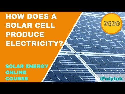 how-does-a-solar-cell-produce-electricity?-(solar-energy-course-2020-part-5-of-12)
