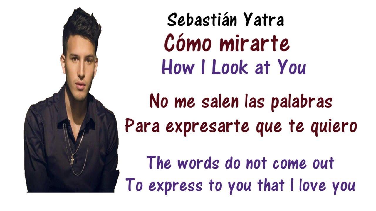 Sebastián Yatra Cómo Mirarte Lyrics English And Spanish