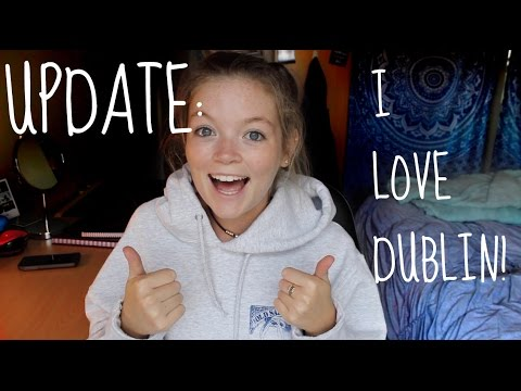 Update! I Love Ireland! || University College Dublin
